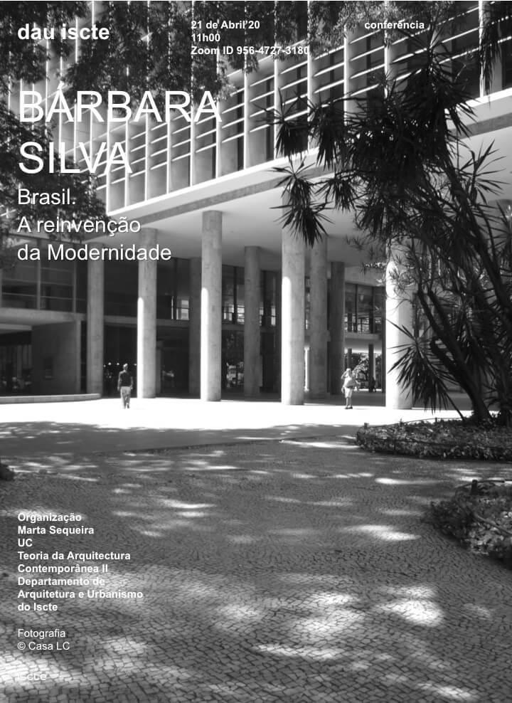 Conferência de Bárbara Silva – Brasil . A reinvenção da Modernidade