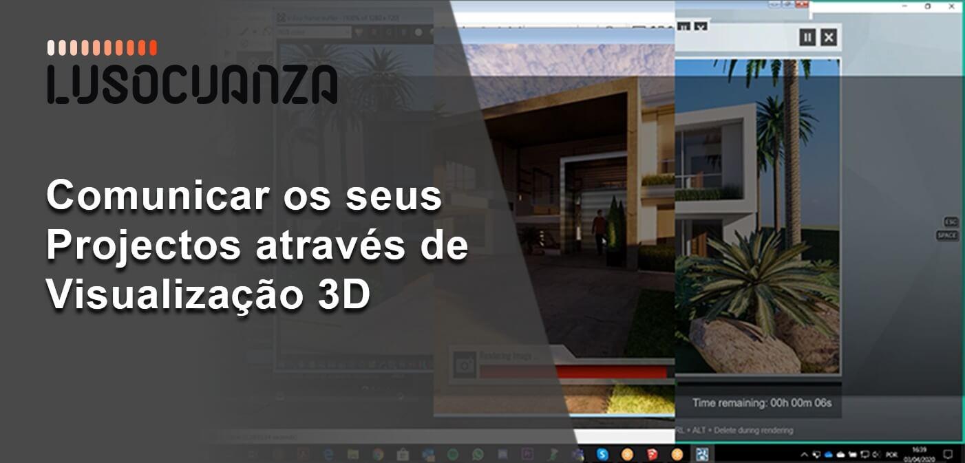 Comunicar Projetos de Arquitetura através de Visualização 3D