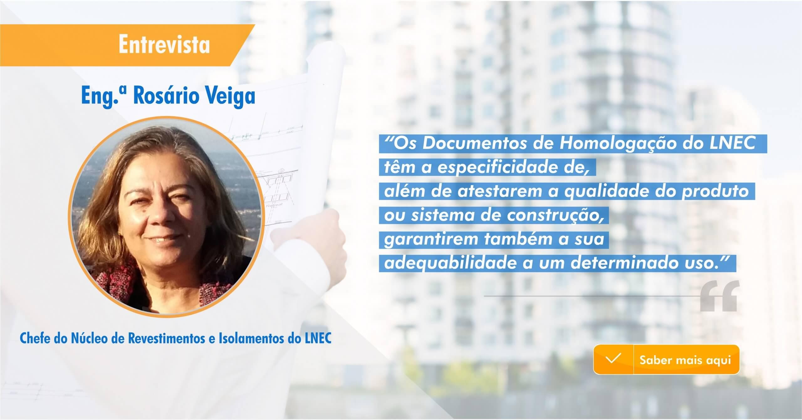 Entrevista Eng.ª Rosário Veiga