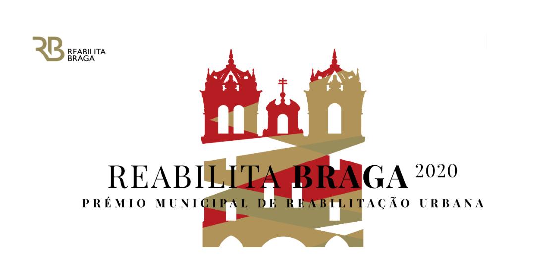 Reabilita Braga 2020 - Prémio Municipal de Reabilitação Urbana