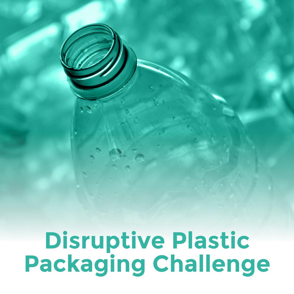 Disruptive Plastic Packaging Challenge
