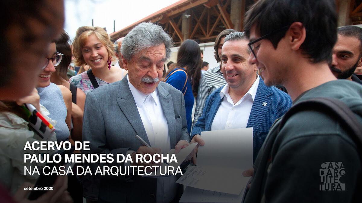 Arquiteto brasileiro Paulo Mendes da Rocha entrega acervo à Casa da Arquitectura