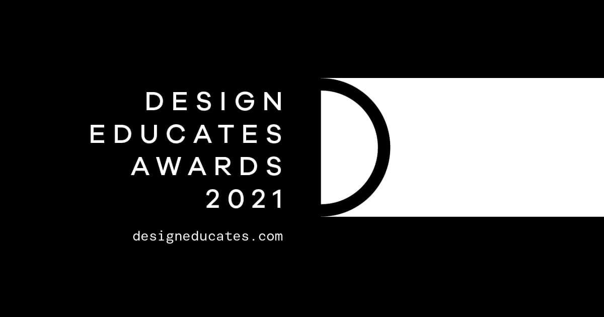 Design Educates Awards 2021