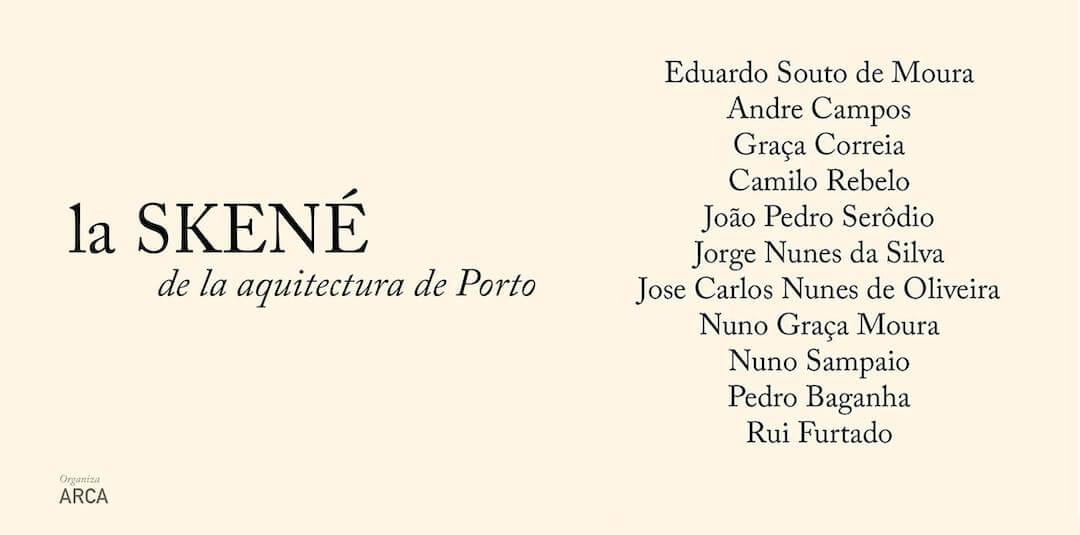 La SKENÉ de la Arquitectura do Porto