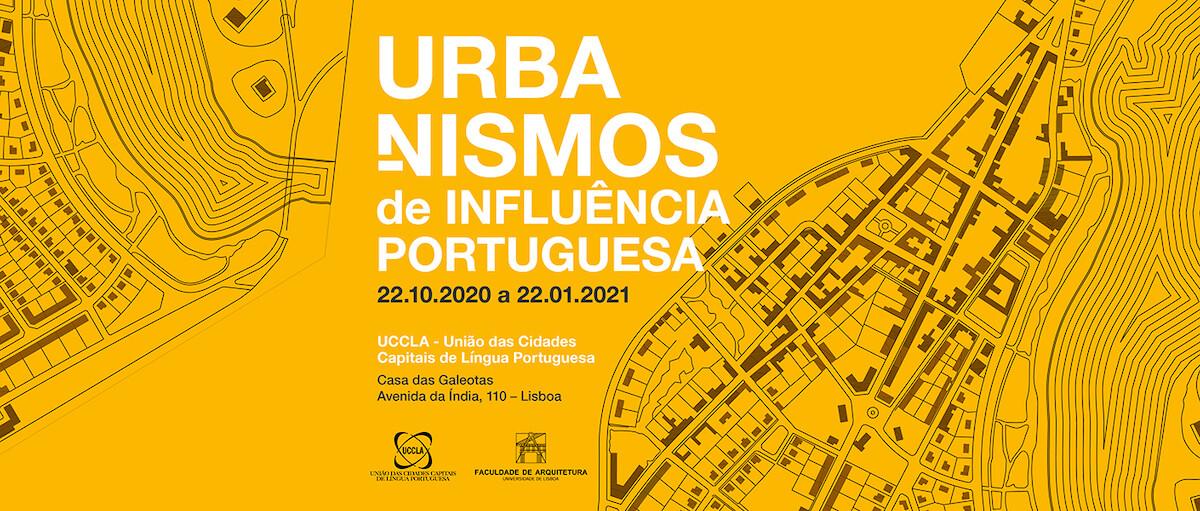 Exposição: Urbanismo de Influência Portuguesa