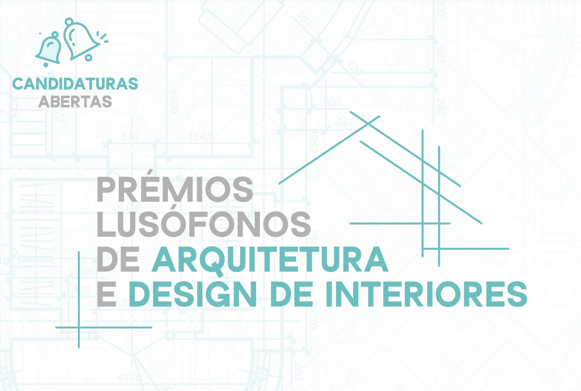 2ª edição Prémios Lusófonos de Arquitetura e Design de Interiores