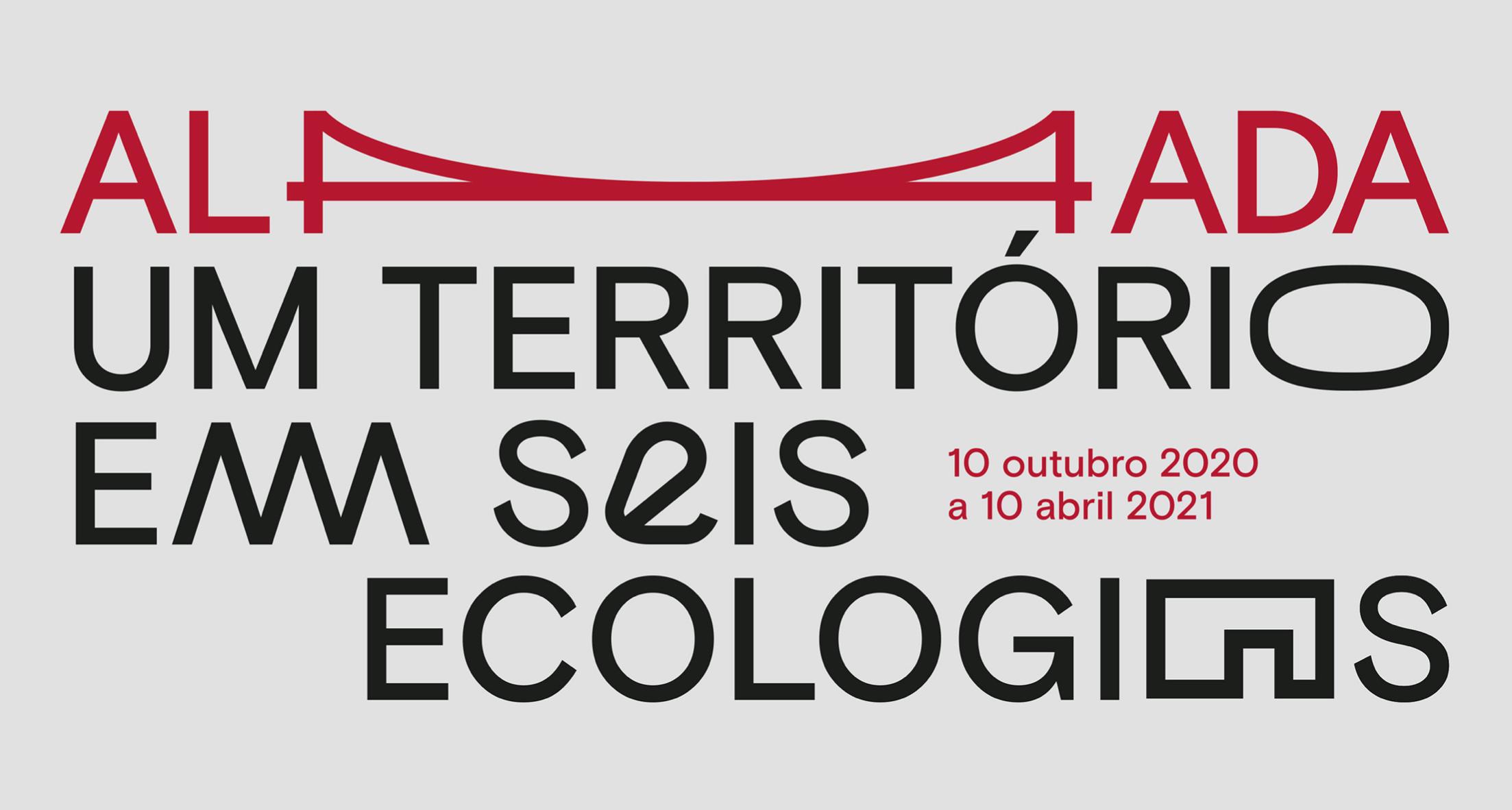 Exposição Almada: Um Território em Seis Ecologias