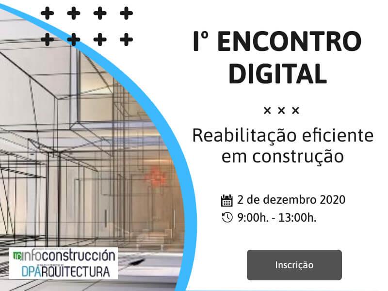 Webinar: 1º Encontro Digital – Reabilitação eficiente em construção