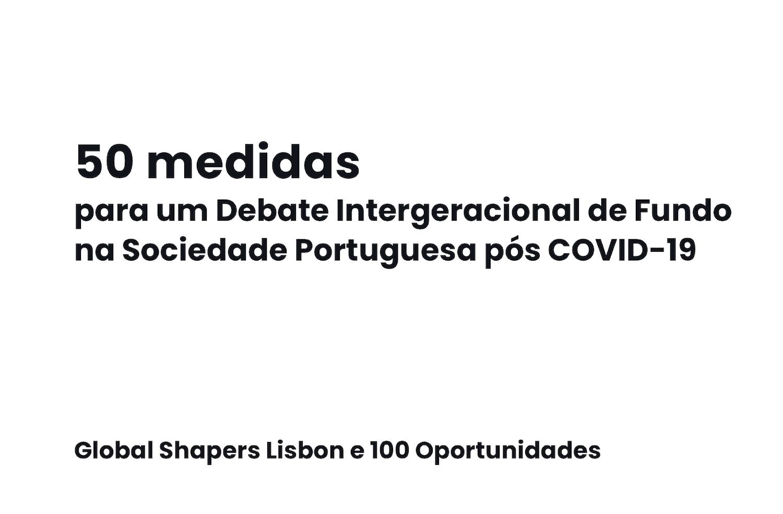 50 medidas para um Debate Intergeracional de Fundo na Sociedade Portuguesa pós COVID-19