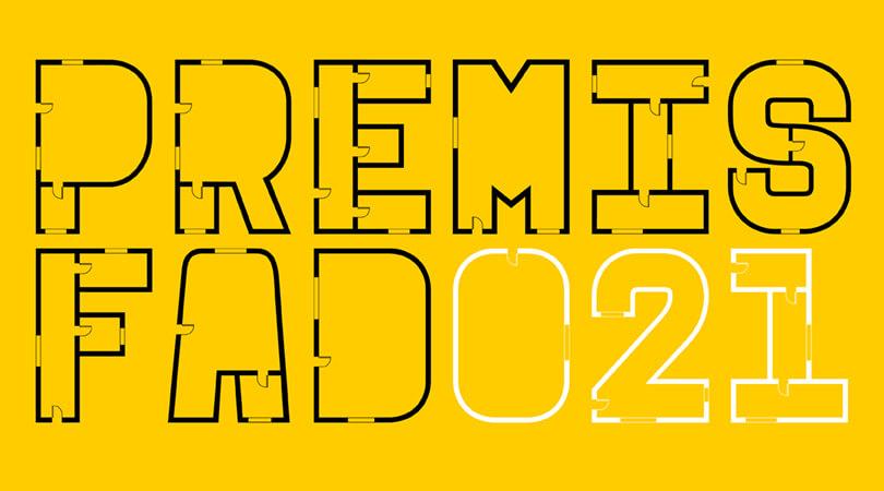 63ª edição dos PRÉMIOS FAD de Arquitectura e Interiorismo 2021