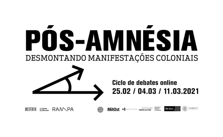 Pós-Amnésia: Desmontando Manifestações Coloniais