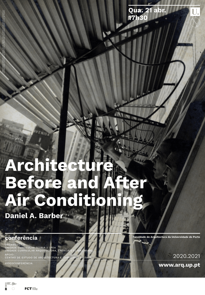 Conferência 'Architecture Before and After Air Conditioning' de Daniel A. Barber