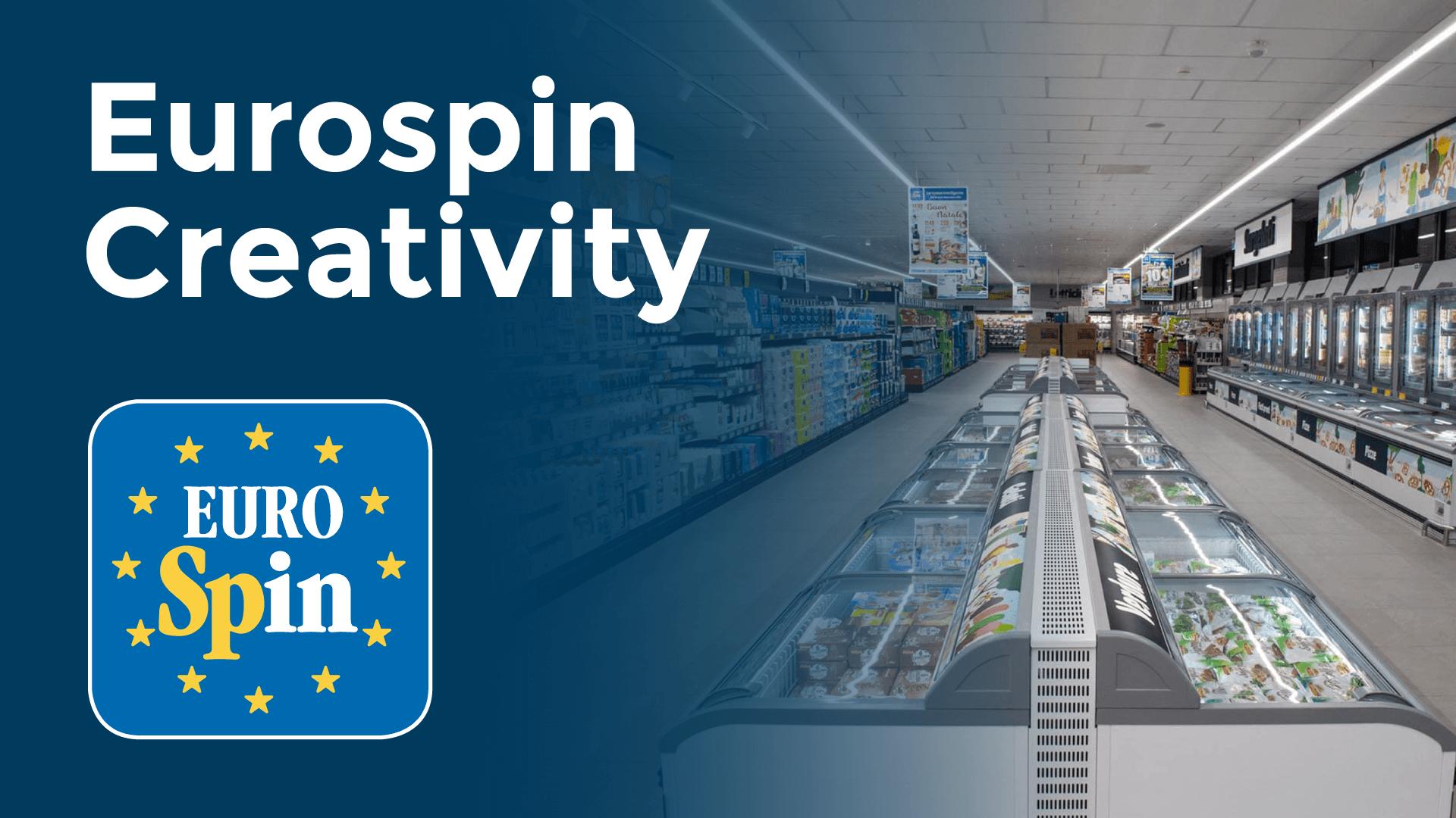 Eurospin Creativity