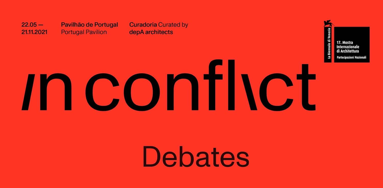 In Conflict lança calendário de debates da Representação Oficial Portuguesa na  Biennale Architettura 2021