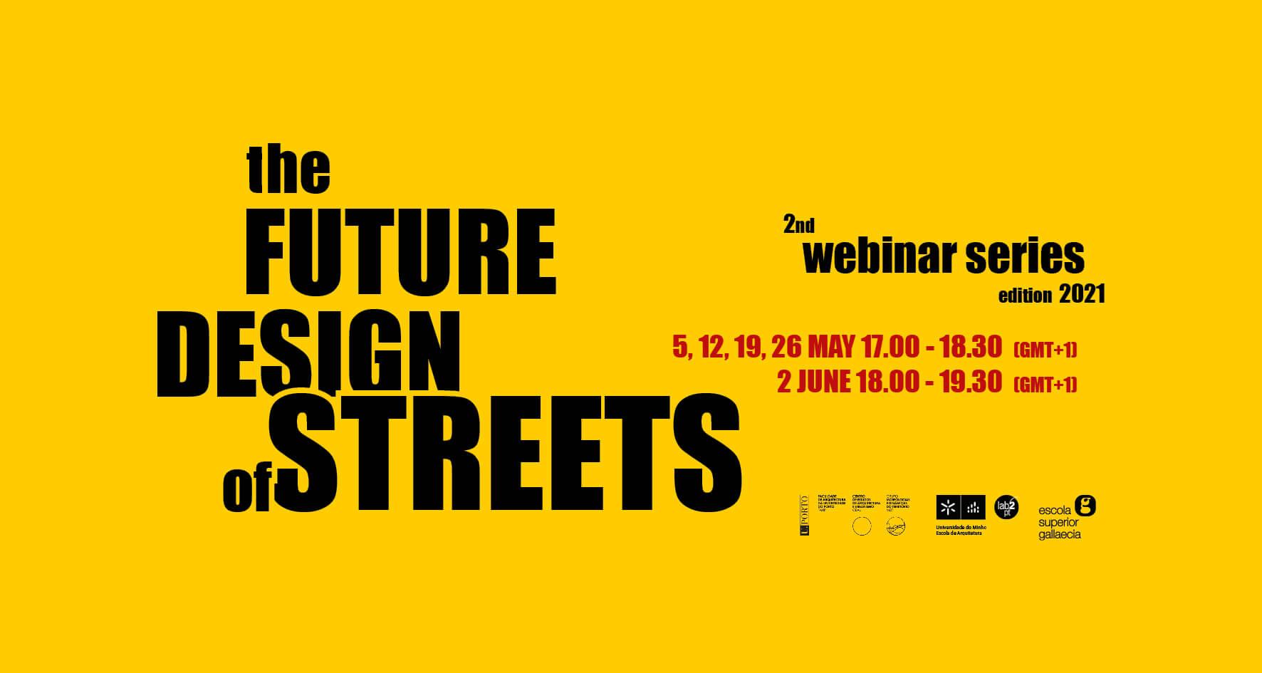 2ª Edição Webinar Series: The Future Design of Streets