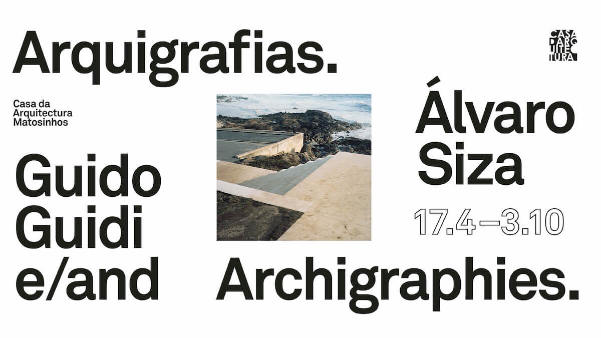 """Exposição: """"Arquigrafias. Guido Guidi e Álvaro Siza"""""""