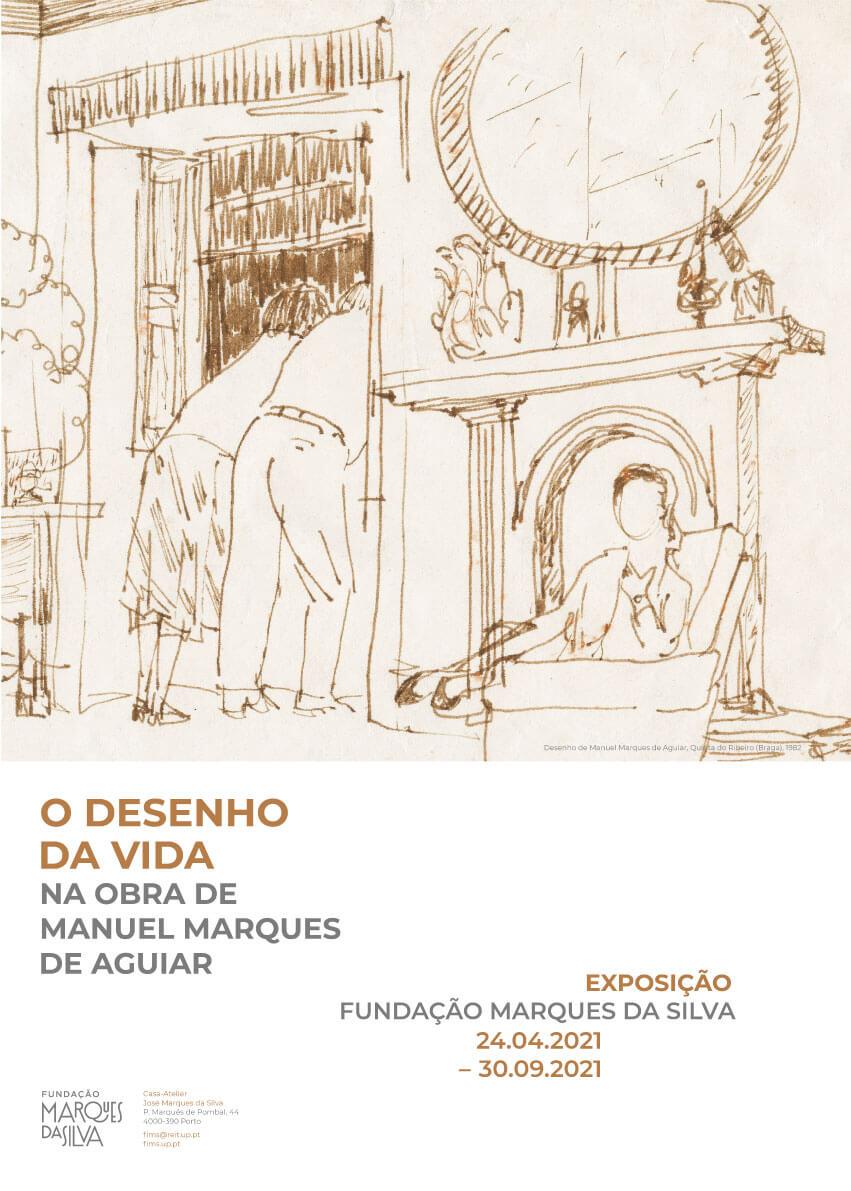 """Exposição """"O desenho da vida na obra de Manuel Marques de Aguiar"""""""