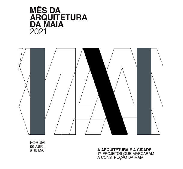 Mês da Arquitetura da Maia 2021