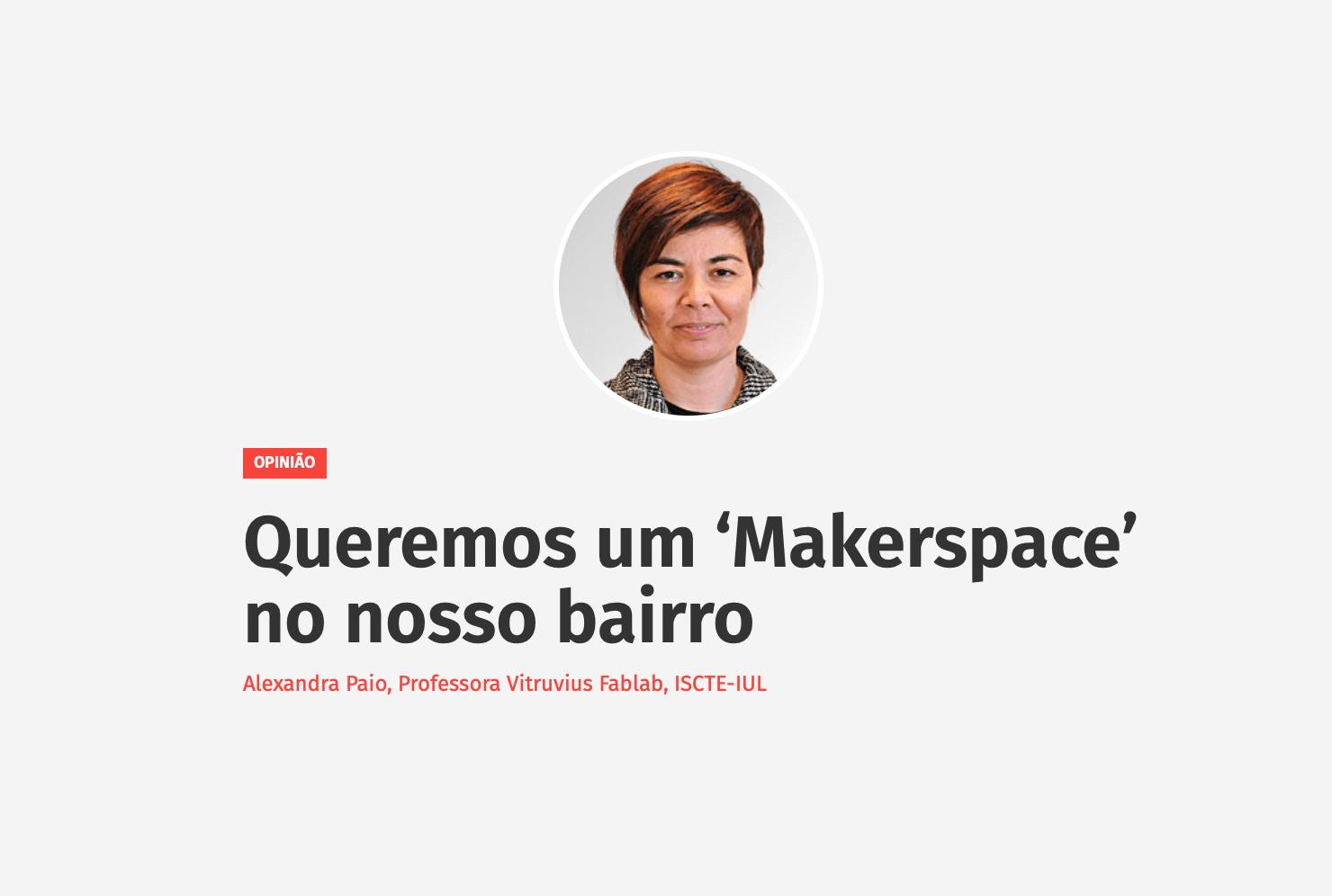 Queremos um 'Makerspace' no nosso bairro