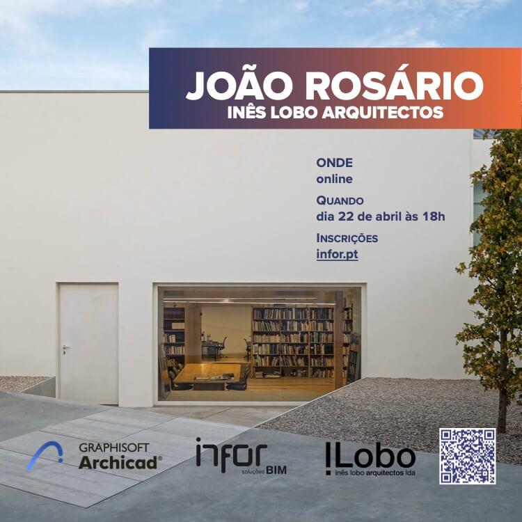 Truques & Dicas: Convidado João Rosário – Inês Lobo Arquitectos