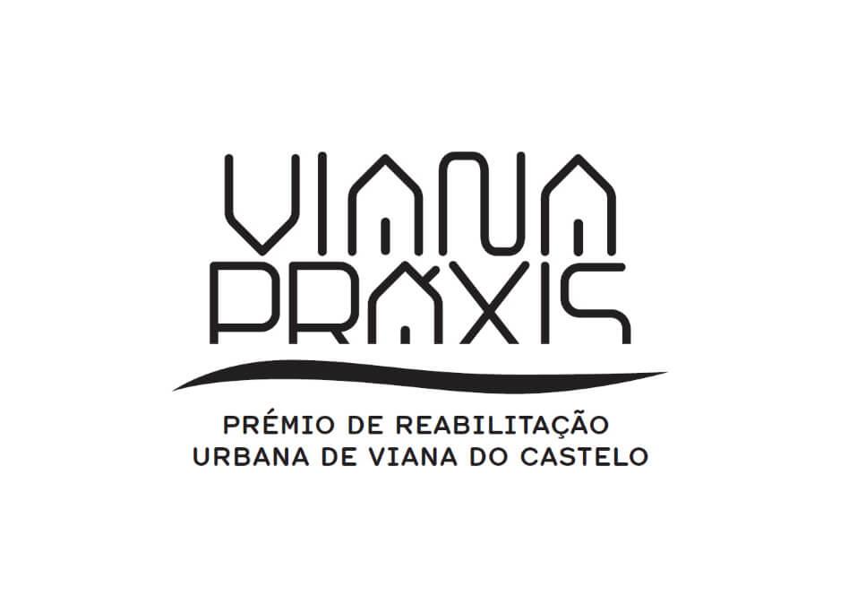 VIANA PRÁXIS – Prémio de Reabilitação Urbana de Viana do Castelo