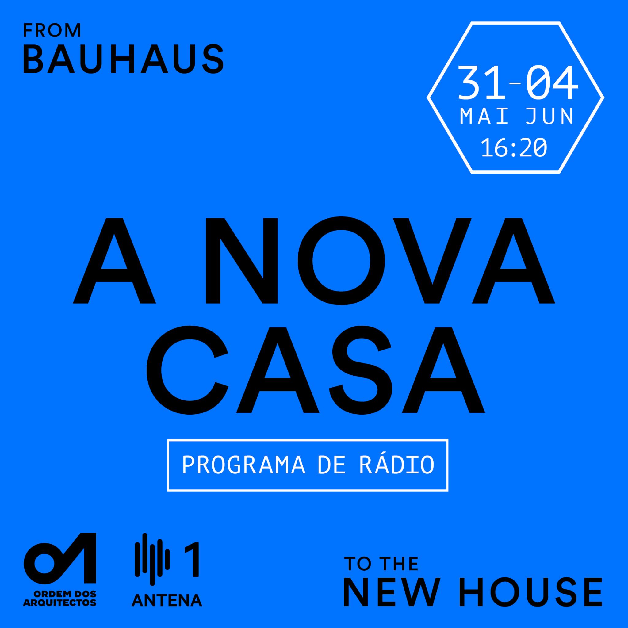 A Nova Casa: Programa de rádio OA e Antena 1