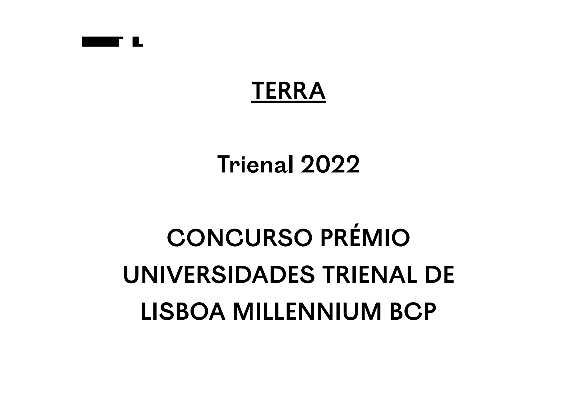 Concurso Prémio Universidades Trienal de Lisboa Millennium bcp