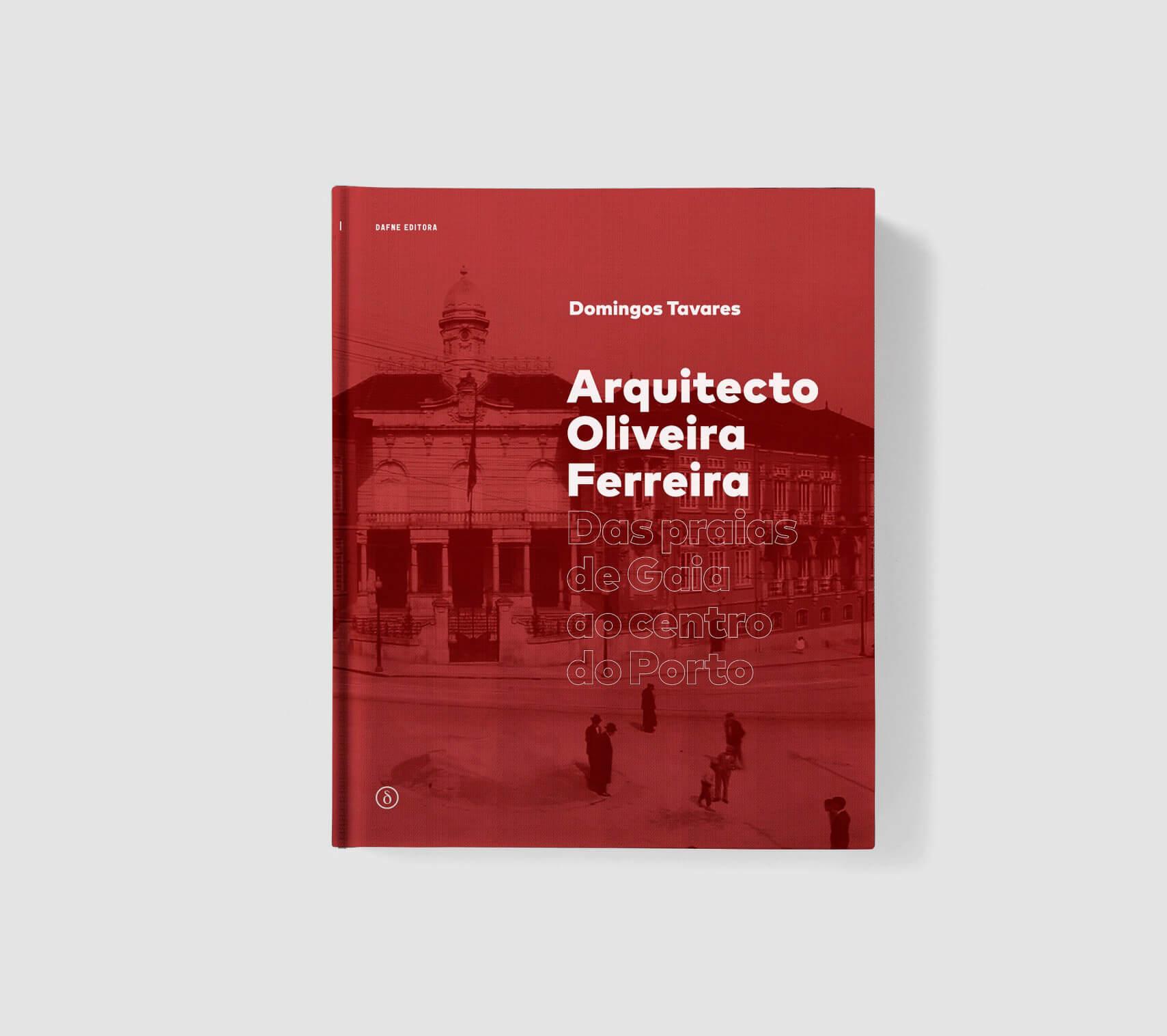 Lançamento do Livro 'Arquitecto Oliveira Ferreira' de Domingos Tavares