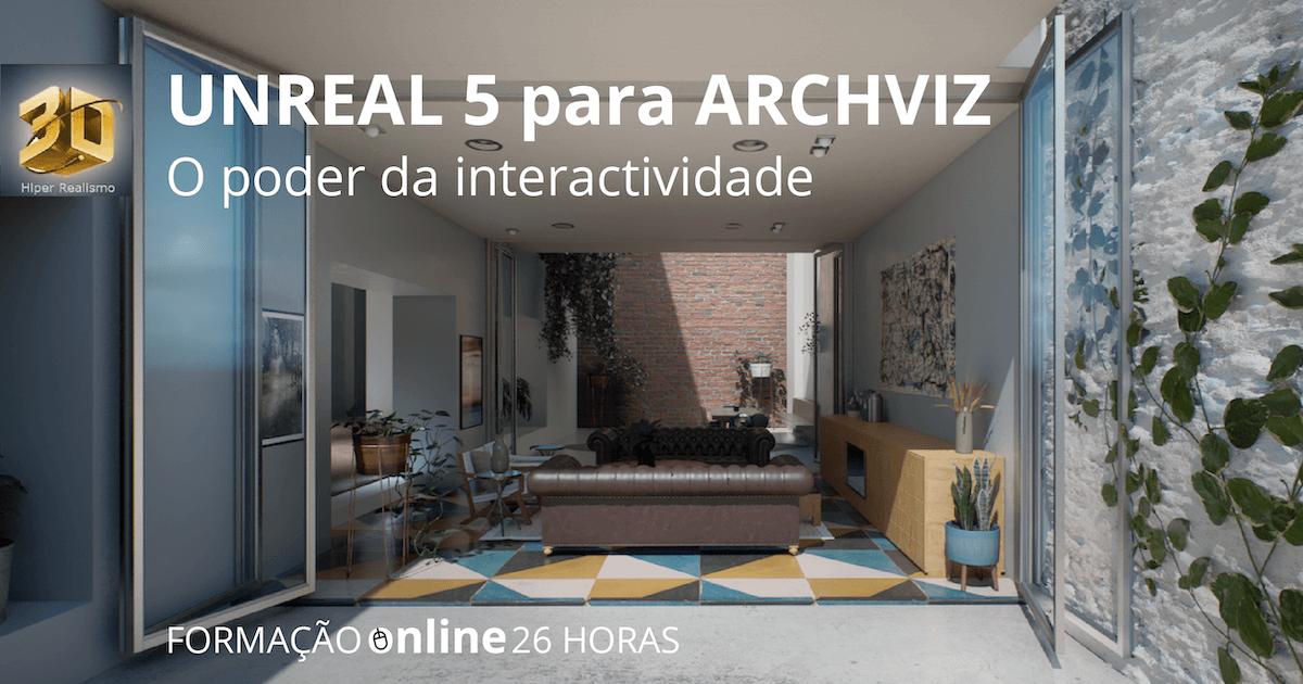 Formação Online UNREAL 5 para ARCHVIZ
